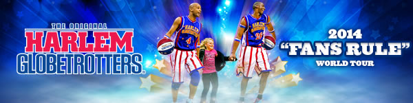 Harlem Globetrotters 2014 Fans Rule World Tour