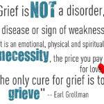Grieving Out Loud And A Little Awareness