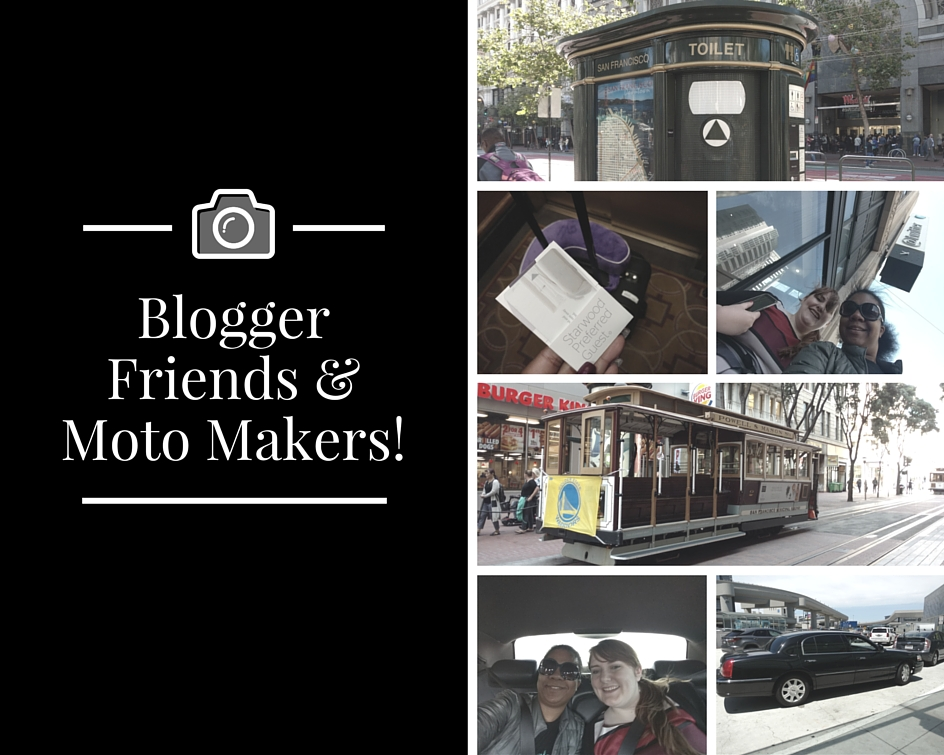 Blogger Friends & Moto Makers!