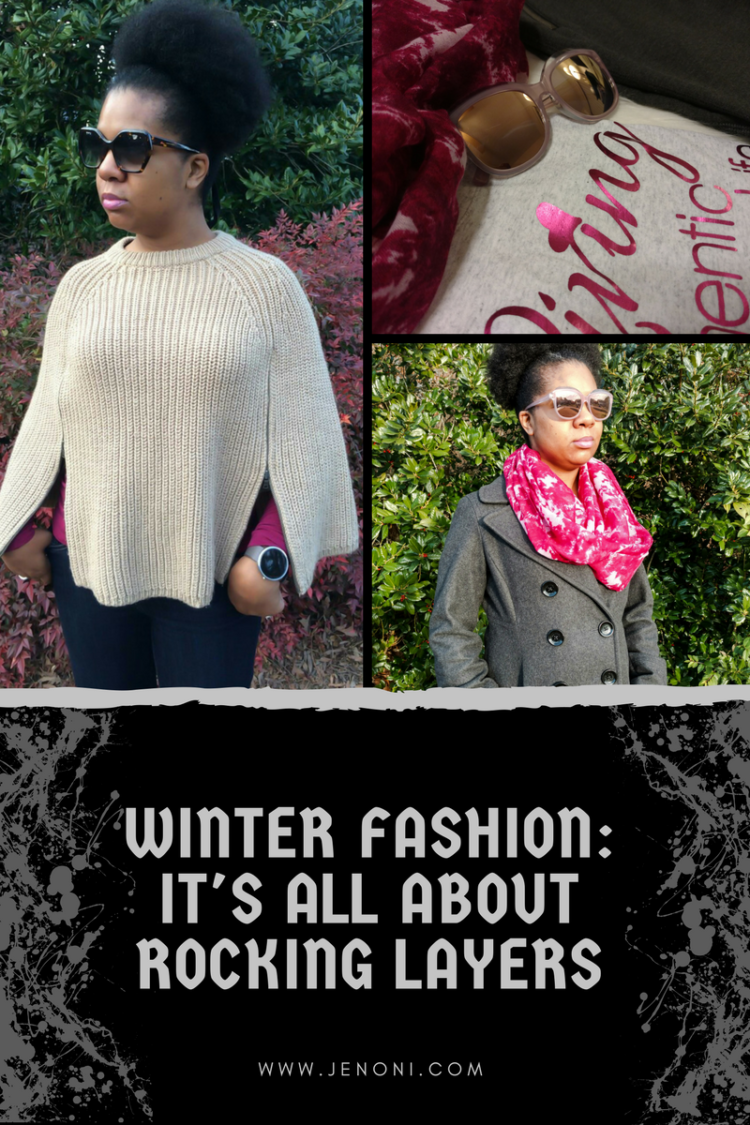 Winter Fashion-It's all about layers