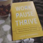 Work | PAUSE | Thrive Book Review