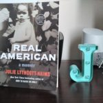 Book Review: Real American a Memoir by Julie Lythcott-Haims