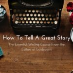 Guideposts How To Tell A Great Story Course Review